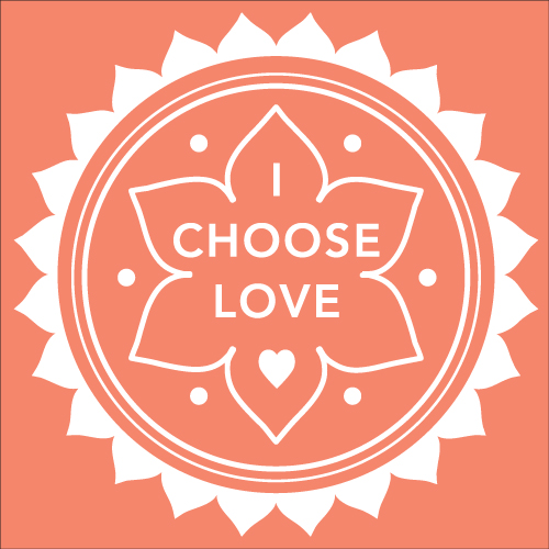 I Choose LOVE – Accepting the Challenge