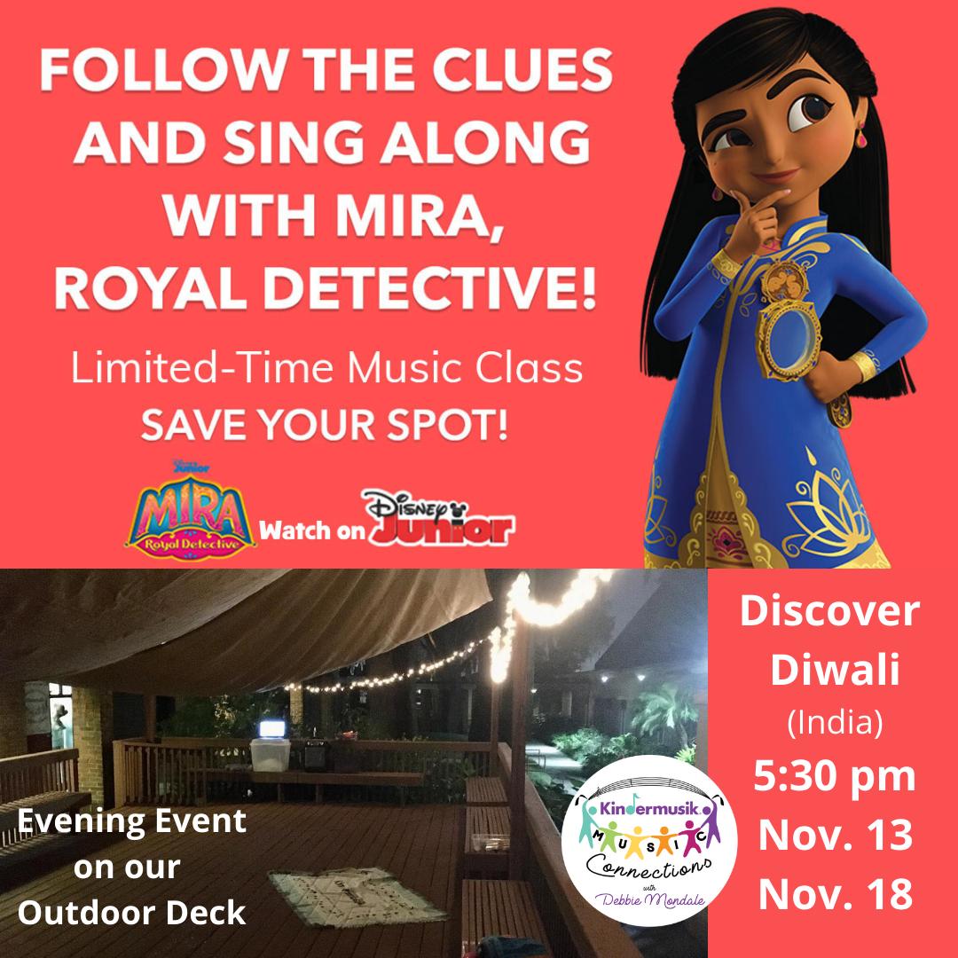 Mira, Royal Detective Kindermusik Experience